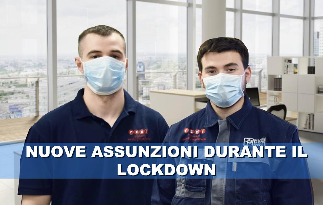 Nuove assunzioni durante il lockdown